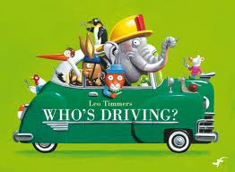 Who's Driving? by Leo Timmers