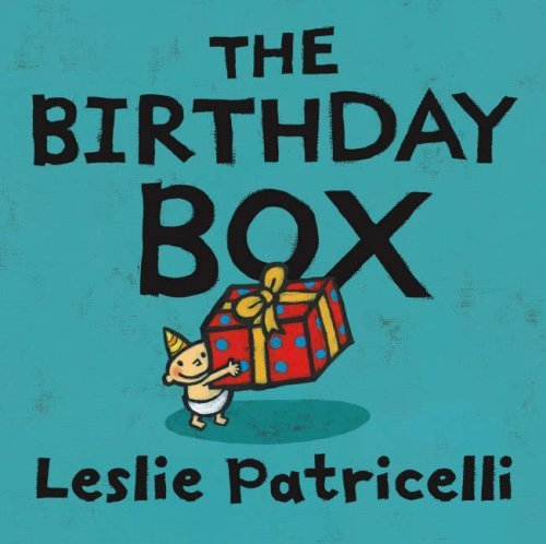Leslie Patricelli The Birthday Box